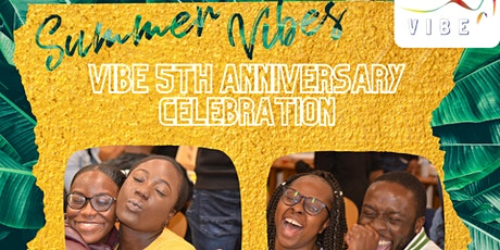 SUMMER VIBES - Vibe 5th Year Anniversary Celebration tickets