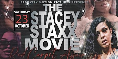 The Stacey Staxx Red Carpet Movie Premiere tickets