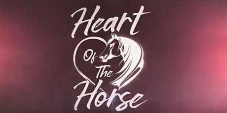Heart Of The Horse - IN-PERSON tickets