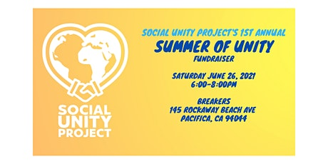 Social Unity Project 1st Annual Fundraiser tickets
