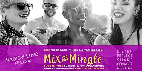 MIX & MINGLE EVENING - Radical Love Group biglietti