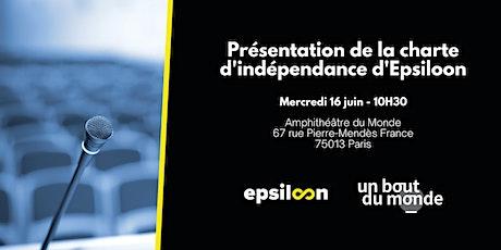 Présentation de la charte d'indépendance d'Epsiloon billets