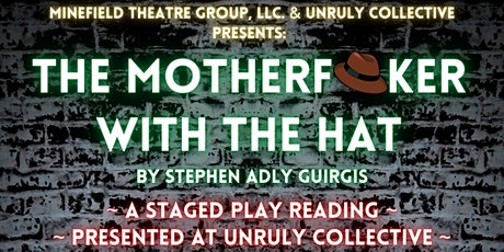 """""""The Motherf**ker with the Hat"""" by Stephen Adly Guirgis (Staged Reading) tickets"""