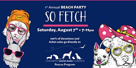 1st Annual So Fetch Beach Party tickets