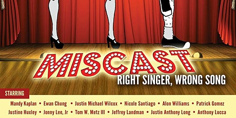 Miscast: Right Singer, Wrong Song tickets