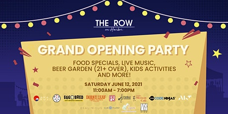 Grand Opening Party Kick off the First Taste of Summer and #MeetMeAtTheRow tickets