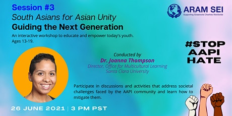 South Asians for Asian Unity - Guiding the Next Generation tickets