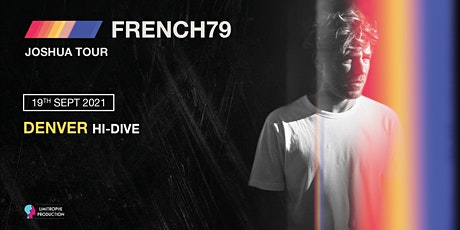 French 79  @ Hi-Dive Denver tickets
