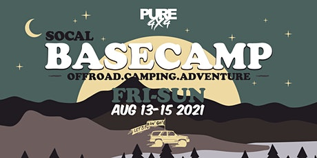PURE 4X4 Basecamp SOCAL tickets