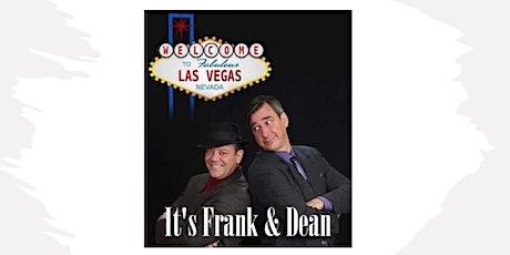 Frank & Dean Dinner Show tickets