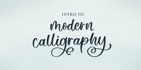 Intro to Modern Calligraphy - VIRTUAL tickets