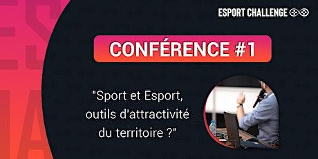"""Conférence """"Sport et Esport, outils d'attractivité du  territoire ?"""" billets"""
