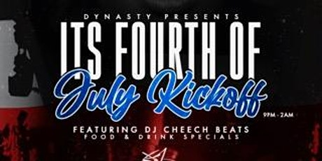 The Dynasty Presents It's 4th of July Weekend Kickoff tickets