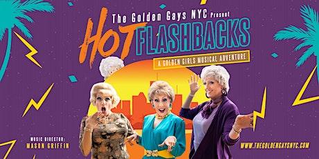 Hot Flashbacks: A Golden Girls Musical Adventure tickets
