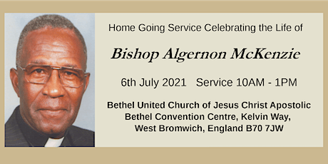 Home Going Service Celebrating the Life of Bishop A. McKenzie tickets
