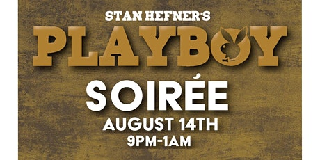 Stan Hefner's Playboy Soirée tickets