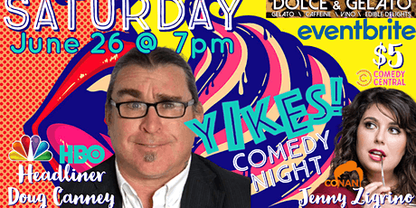YIKES! Comedy Night @ Dolce & Gelato tickets