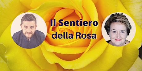 Il sentiero della Rosa - La rosa gialla biglietti