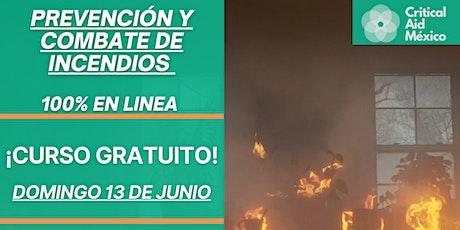 ¡HOY! Prevención y Combate de Incendios - CURSO GRATIS boletos