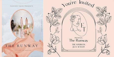 Fashion Talks presents: The Runway tickets