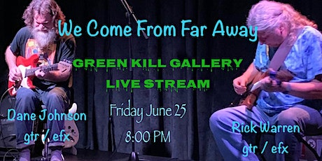 We Come From Far Away, June 25, 8 PM, Livestream Tickets