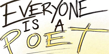 EVERYONE IS A POET tickets