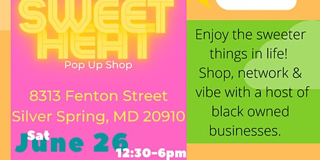Sweet Heat Pop Up Shop tickets