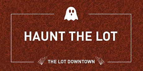 Haunt The LOT tickets