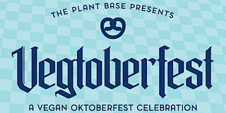 Vegtoberfest Presented by The Plant Base LA + Common Space Brewery tickets
