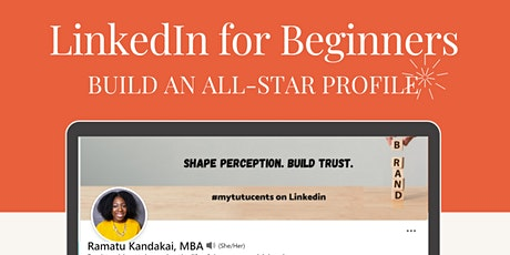 LinkedIn for Beginners: Build an All-Star Profile tickets
