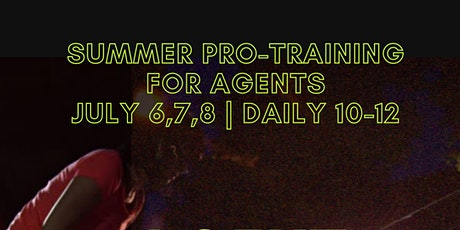 SUMMER PRO-TRAINING FOR AGENTS tickets
