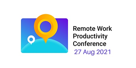 Remote Work Productivity Conference 2021 tickets