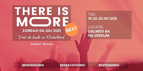 There is More! Next - Hilversum tickets