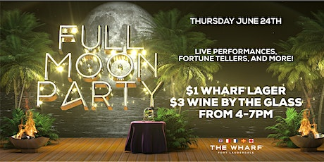 FULL MOON Party at The Wharf FTL tickets