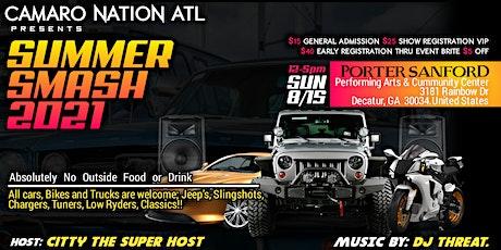 Camaro Nation ATL Presents Summer Smash 2021 Car & Bike Show tickets