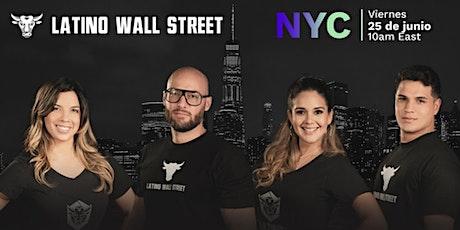 Latino Wall Street - LA EXPERIENCIA DE NUEVA YORK 2021 tickets