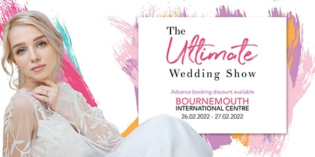 The Ultimate Wedding Show - Bournemouth tickets