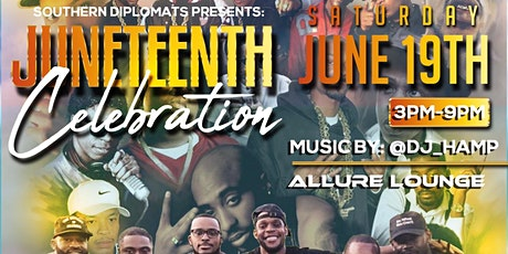 SOUTHERN DIPLOMATS PRESENTS: Juneteenth Celebration! tickets