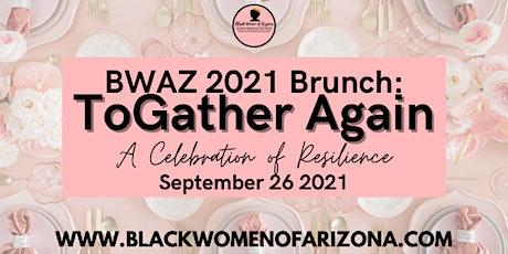 BWAZ 2021 Brunch: ToGather Again tickets