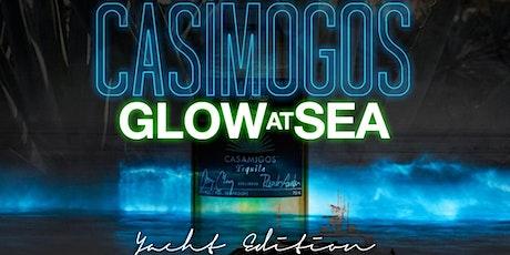 Casamigos Glow at Sea Yacht Party tickets