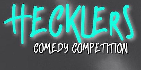 Hecklers Comedy Competition tickets