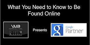 What You Need To Know To Be Found Online