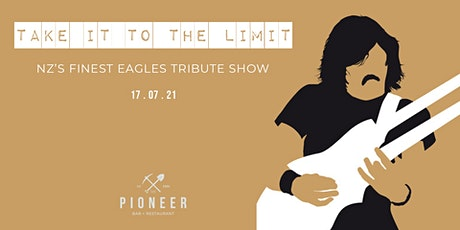 Take it to the Limit: NZ's Finest Eagles Tribute Show tickets