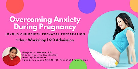 Overcoming Anxiety  During Pregnancy tickets