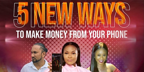 5 New Ways To Make Money From Your Phone! tickets