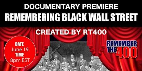 Remembering Black Wall Street - Documentary Premier tickets