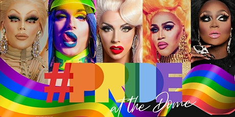 PRIDE AT THE DOME tickets