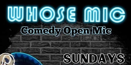 Whose Mic - Weekly Open Mic/Stand-Up Comedy in Houston tickets