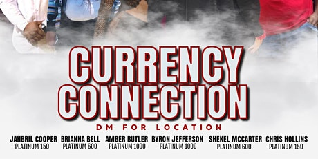 Currency Connection tickets