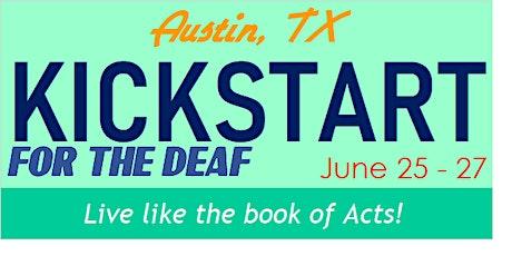 Kickstart for the Deaf - Austin, TX entradas